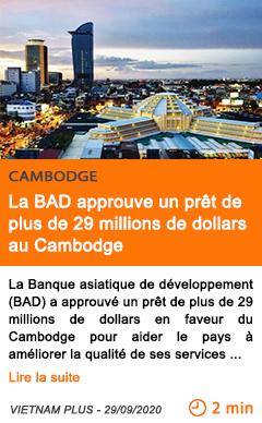 Economie la bad approuve un pret de plus de 29 millions de dollars au cambodge