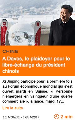 Economie a davos le plaidoyer pour le libre echange du president chinois
