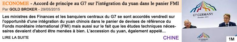 Economie accord de principe au g7 sur l integration du yuan dans le panier fmi
