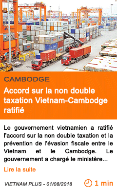 Economie accord sur la non double taxation vietnam cambodge ratifie