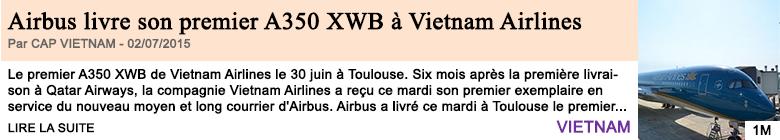 Economie airbus livre son premier a350 xwb a vietnam airlines