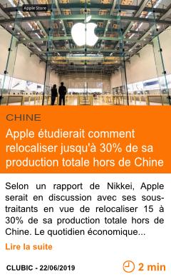 Economie apple etudierait comment relocaliser jusqu a 30 de sa production totale hors de chine page001
