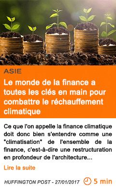 Economie asie le monde de la finance a toutes les cles en main pour combattre le rechauffement climatique