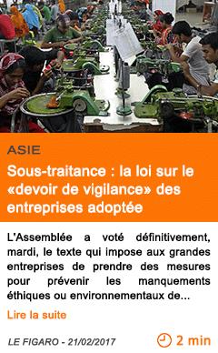 Economie asie sous traitance la loi sur le devoir de vigilance des entreprises adoptee