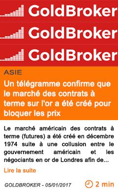 Economie asie un telegramme confirme que le marche des contrats a terme sur l or a ete cree pour bloquer les prix