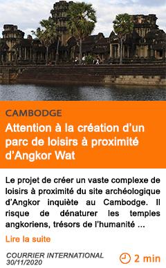 Economie attention a la cre ation d un parc de loisirs a proximite d angkor wat