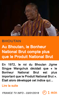 Economie au bhoutan le bonheur national brut compte plus que le produit national brut