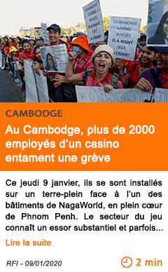 Economie au cambodge 2c plus de 2000 employ c3 a9s d e2 80 99un casino entament une gr c3 a8ve