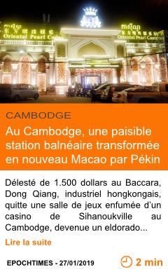 Economie au cambodge une paisible station balneaire transformee en nouveau macao par pekin page001