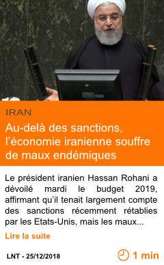 Economie au dela des sanctions l economie iranienne souffre de maux endemiques page001