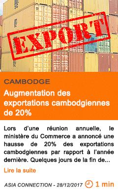 Economie augmentation des exportations cambodgiennes de 20
