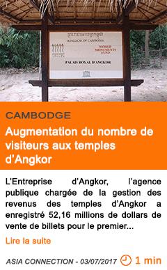 Economie augmentation du nombre de visiteurs aux temples d angkor