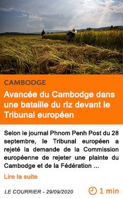 Economie avance e du cambodge dans une bataille du riz devant le tribunal europe en