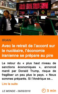 Economie avec le retrait de l accord sur le nucleaire l economie iranienne se prepare au pire