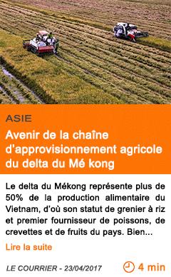 Economie avenir de la chaine d approvisionnement agricole du delta du me kong