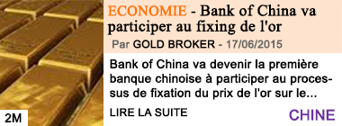 Economie bank of china va participer au fixing de l or