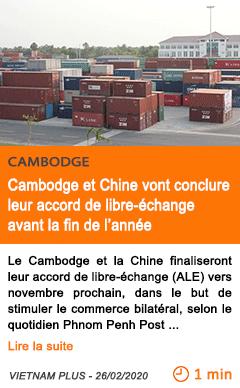 Economie cambodge et chine vont conclure leur accord de libre echange avant la fin de l annee