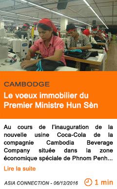 Economie cambodge le voeux immobilier du premier ministre hun sen