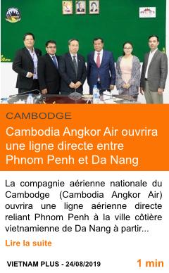 Economie cambodia angkor air ouvrira une ligne directe entre phnom penh et da nang page001