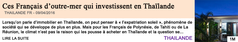 Economie ces francais d outre mer qui investissent en thailande