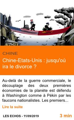 Economie chine etats unis jusqu ou ira le divorce page001