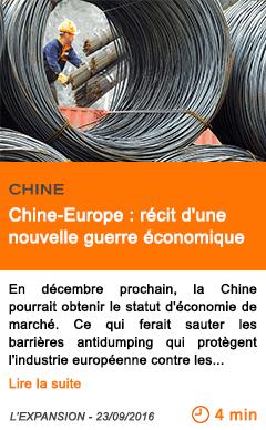 Economie chine europe recit d une nouvelle guerre economique