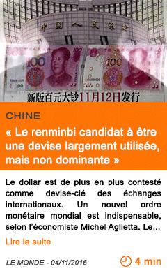 Economie chine le renminbi candidat a etre une devise largement utilisee mais non dominante