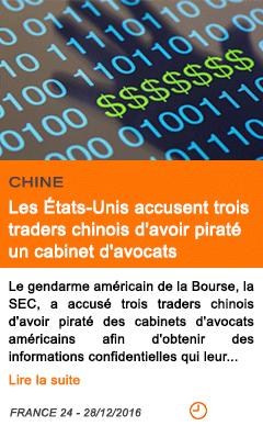 Economie chine les etats unis accusent trois traders chinois d avoir pirate un cabinet d avocats 1