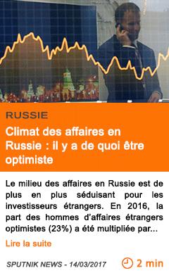 Economie climat des affaires en russie il y a de quoi etre optimiste