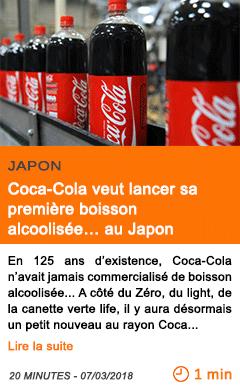 Economie coca cola veut lancer sa premiere boisson alcoolisee au japon