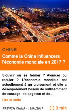 Economie comme la chine influencera l economie mondiale en 2017
