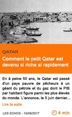 Economie comment le petit qatar est devenu si riche si rapidement