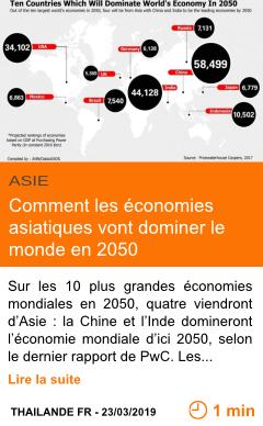 Economie comment les economies asiatiques vont dominer le monde en 2050 page001