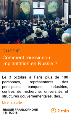 Economie comment reussir son implantation en russie page001