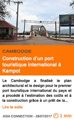 Economie construction d un port touristique international a kampot