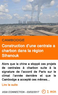 Economie construction d une centrale a charbon dans la region sihanouk