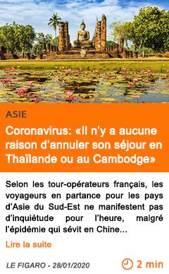 Economie coronavirus il n y a aucune raison d annuler son sejour en thailande ou au cambodge