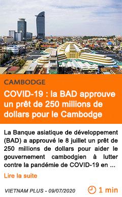 Economie covid 19 la bad approuve un pret de 250 millions de dollars pour le cambodge