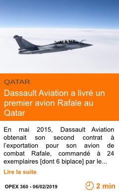 Economie dassault aviation a livre un premier avion rafale au qatar page001