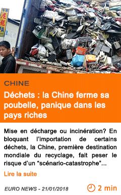 Economie dechets la chine ferme sa poubelle panique dans les pays riches