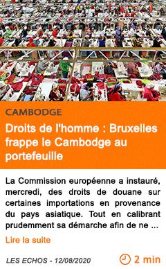 Economie droits de l homme bruxelles frappe le cambodge au portefeuille