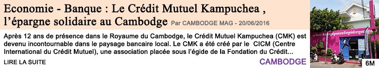 Economie economie banque le credit mutuel kampuchea l epargne solidaire au cambodge