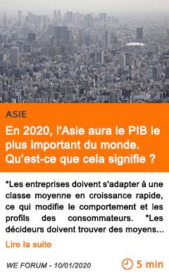 Economie en 2020 2c l asie aura le pib le plus important du monde