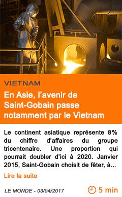 Economie en asie l avenir de saint gobain passe notamment par le vietnam