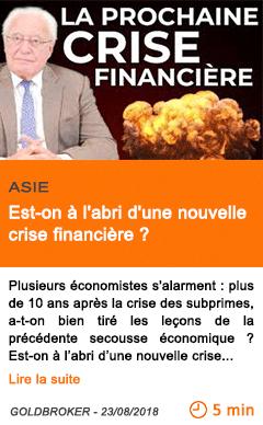Economie est on a l abri d une nouvelle crise financiere