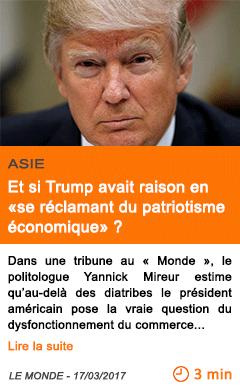 Economie et si trump avait raison en se reclamant du patriotisme economique