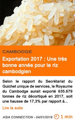 Economie exportation 2017 une tres bonne annee pour le riz cambodgien