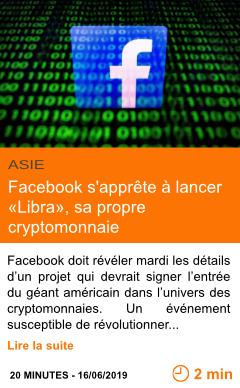 Economie facebook s apprete a lancer libra sa propre cryptomonnaie page001