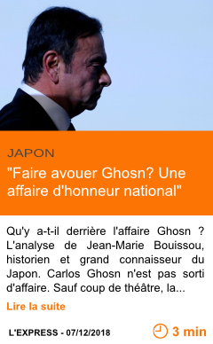 Economie faire avouer ghosn une affaire d honneur national page001