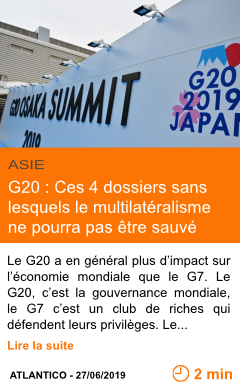 Economie g20 ces 4 dossiers sans lesquels le multilateralisme ne pourra pas etre sauve page001